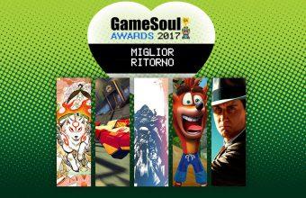 Miglior Ritorno – GameSoul Awards 2017