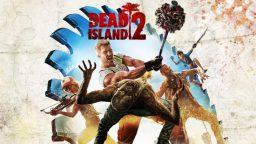 Neanche quest'anno vedremo Dead Island 2?