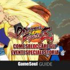 Dragon Ball FighterZ – Come sbloccare gli Eventi Speciali Storia – GUIDA