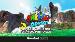 Super Mario Odyssey – Dove trovare le Lune del Regno delle Cascate   GUIDA