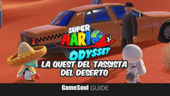 Super Mario Odyssey – La quest del tassista del deserto – Guida