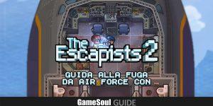 The Escapists 2 – Guida alla fuga da Air Force Con