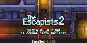 The Escapists 2 – Guida alla fuga da Cougar Creek Railroad