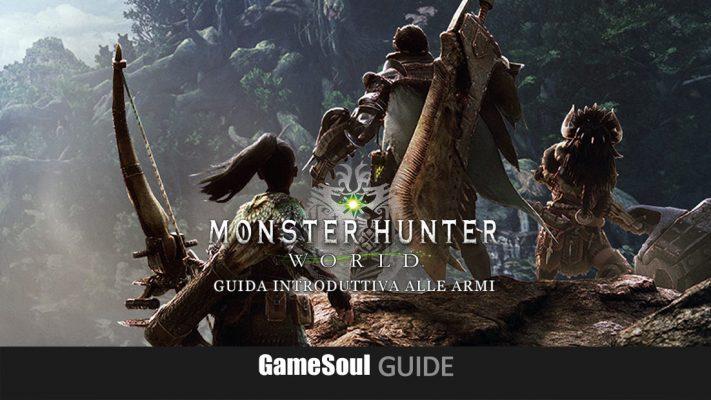 Monster Hunter: World – Guida Introduttiva alle Armi