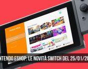 Nintendo eShop: i giochi Switch del 25 gennaio 2018