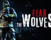 Fear the Wolves è il nuovo gioco degli sviluppatori di S.T.A.L.K.E.R.