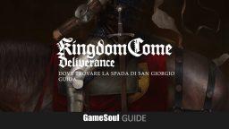 Kingdom Come: Deliverance – Dove trovare la Spada di San Giorgio – Guida
