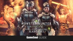 Monster Hunter World – Guida ai Set Armatura: Kadachi