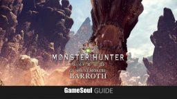 Monster Hunter: World – Guida ai Mostri: Barroth