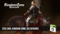Esce Oggi: Kingdom Come: Deliverance