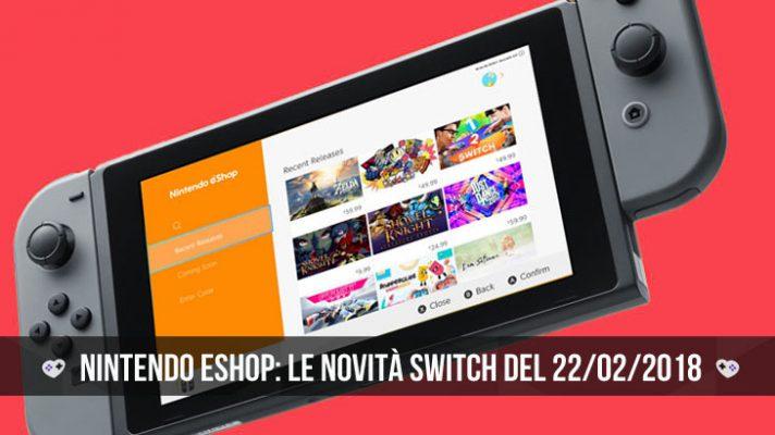 Nintendo eShop: i giochi Switch del 22 febbraio 2018