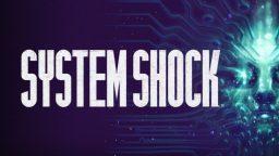 Lo sviluppo del remake di System Shock è stato sospeso