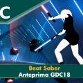 Beat Saber – Anteprima GDC 2018