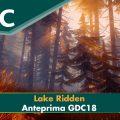 Lake Ridden – Anteprima GDC 18