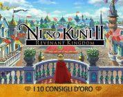 Ni No Kuni II: Il Destino di un Regno – I 10 Consigli d'Oro – Guida