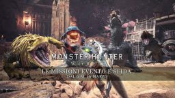 Monster Hunter: World – Le missioni evento e sfida dal 9 al 16 marzo