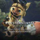 Monster Hunter World – Come ottenere la Lama Razziatrice | GUIDA