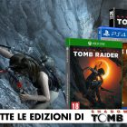 Shadow of the Tomb Raider: tutte le edizioni speciali