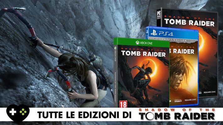 Shadow of the Tomb Raider: tutte le edizioni speciali