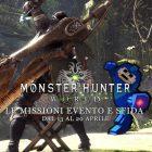 Monster Hunter: World – Le missioni evento e sfida dal 13 al 20 aprile