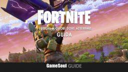 Fortnite: Battle Royale – I luoghi migliori dove atterrare | Guida