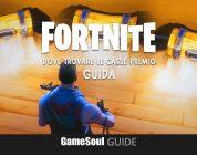 Fortnite: Battle Royale – Dove trovare le casse premio   Guida