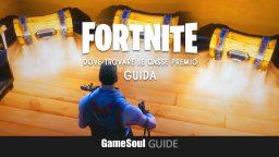Fortnite: Battle Royale – Dove trovare le casse premio | Guida
