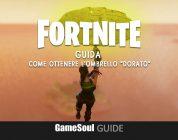 """Fortnite: Battle Royale – Come ottenere l'ombrello """"dorato""""   Guida"""