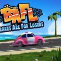 BAFL | Brakes Are For Losers – Recensione