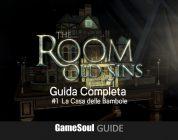The Room: Old Sins – Guida completa: #1 La Casa delle Bambole