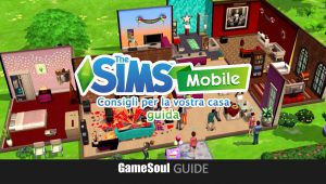 The Sims Mobile – Consigli per la vostra casa | Guida