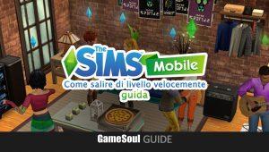 The Sims Mobile – Come salire di livello velocemente | Guida