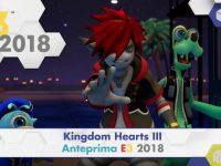 Kingdom Hearts III – Anteprima E3 2018