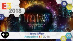 Tetris Effect – Anteprima E3 2018