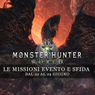 Monster Hunter: World – Le missioni evento e sfida dal 22 al 29 giugno