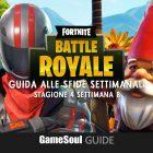 Fortnite: Battle Royale – Guida alle Sfide Settimanali – Stagione 4 Settimana 8