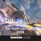 SoulCalibur VI – Come funziona il Reversal Edge? – GUIDA