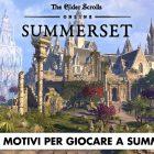 The Elder Scrolls Online: 10 motivi per giocare a Summerset