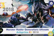 Monster Hunter Generations Ultimate – Anteprima E3 2018
