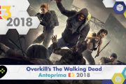 Overkill's The Walking Dead – Anteprima E3 2018