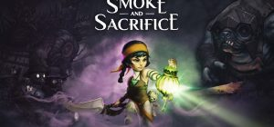Smoke and Sacrifice – Recensione