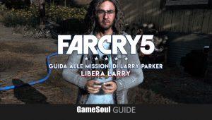 Far Cry 5 - Come ottenere il magnopulser: libera Larry - GUIDA