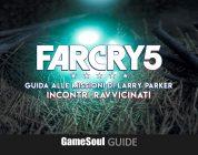 Far Cry 5 – Guida alle missioni di Larry: Incontri Ravvicinati