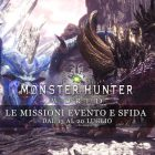 Monster Hunter: World – Le missioni evento e sfida dal 13 al 20 luglio