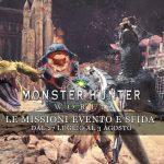 Monster Hunter: World – Le missioni evento e sfida dal 27 luglio al 3 agosto