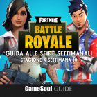 Fortnite: Battle Royale – Guida alle Sfide Settimanali – Stagione 4 Settimana 10