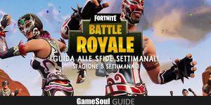 Fortnite: Battle Royale – Guida alle Sfide Settimanali – Stagione 5 Settimana 3