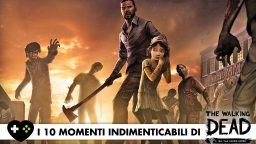 Telltale's The Walking Dead – I 10 momenti indimenticabili