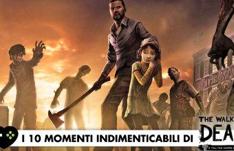 Telltale's The Walking Dead – I 10 momenti indimenticabili