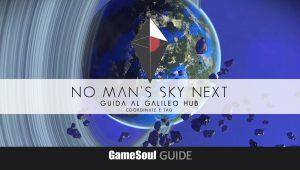 No Man's Sky NEXT – Guida al Galileo HUB: coordinate e tag